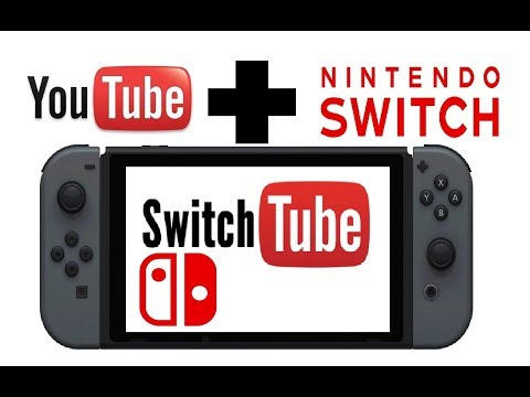 2018 update How to watch YouTube on Nintendo Switch