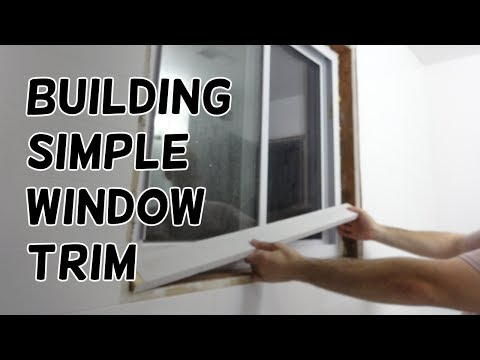 Building Some Simple Window Trim!