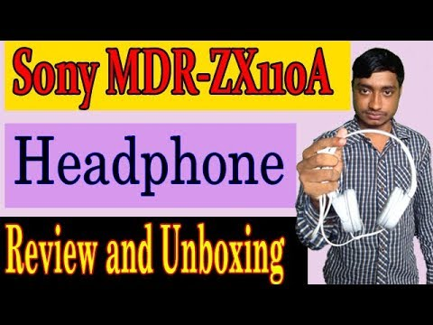 [Review &  Unboxing] Sony MDR-ZX110 A Wired Headphone