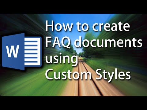 Word Tutorial: How to Automatically format FAQ Documents using Custom Styles