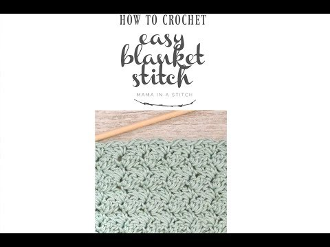 How To Crochet the Easy Blanket Stitch