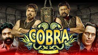 Cobra (2019) New Released Hindi Dubbed Full Movie | Mammootty, Lal, Lalu Alex, Padmapriya