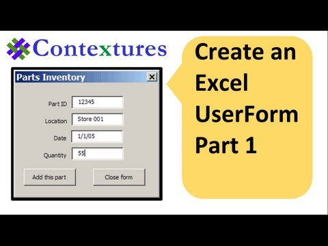 Create an Excel UserForm Part 1 of 3