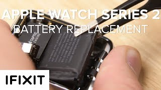 How to Replace the Battery on an Apple Watch Series 2