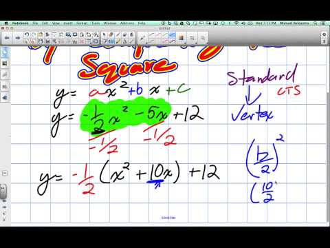 Standard to Vertex Form by Completing the Square Grade 10 Academic Lesson 6 2 5 7 14
