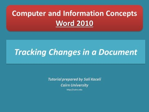 Tracking changes in a document in Word 2010