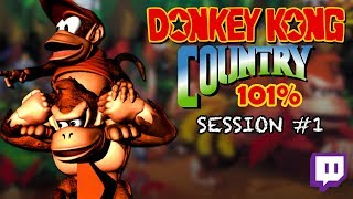 Twitch: Donkey Kong Country - 101% Completion | Session #01