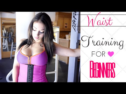 Waist Training For Beginners - What You Should Know