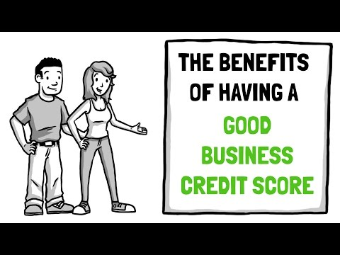 The benefits of a good business credit score