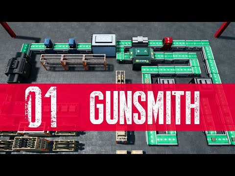 Gunsmith Gameplay Walkthrough Part 1 (Let's Play)