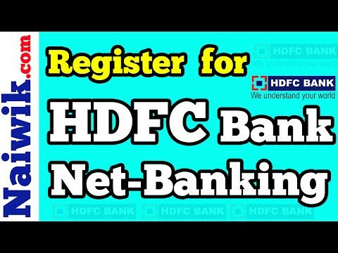 How to Register for HDFC Net Banking the first time