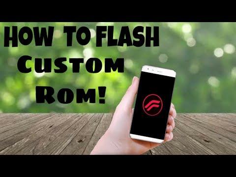 How To Flash Custom Rom! [Any Device]