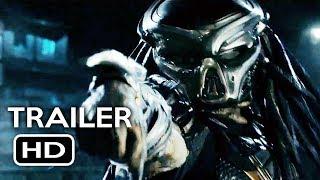 The Predator Official Trailer #1 (2018) Shane Black Sci-Fi Horror Movie HD