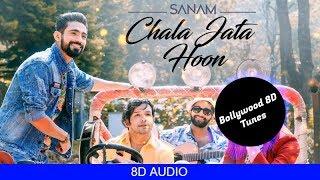 3 37 MB] Download Chala Jata Hoon [8D Song] | Sanam Band