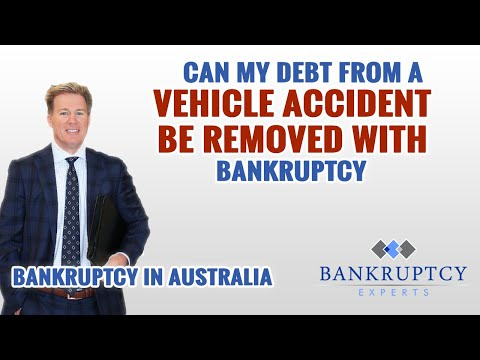 Can my debts from a Motor Vehicle Accident be removed with Australian Bankruptcy?