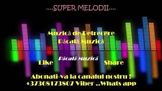 2018 Muzica Moldoveneasca De Petrecere Mix Muzica Moldoveneasca 2018