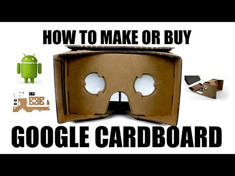 How To Make Or Buy Google Cardboard VR Headset + Purchase Link