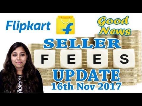 Flipkart Seller Commission Fee Update 16 Nov 2017 | Good News for Low Price Seller