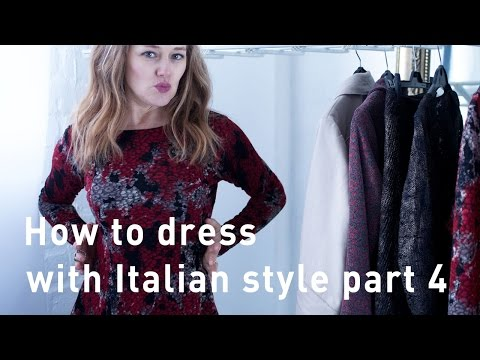 How to dress with Italian style part 4 -  how to wear fitted clothing with Italian style