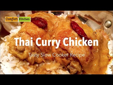 Thai Curry Chicken in a Slow Cooker - So Easy and delicious!