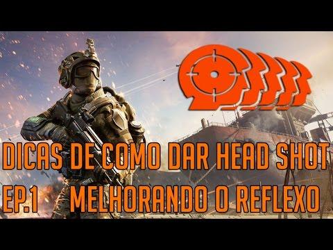 WARFACE - DICAS DE HEADSHOT EP.1 MELHORANDO O REFLEXO