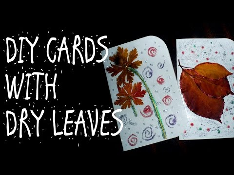 DIY CARDS WITH DRY LEAVES