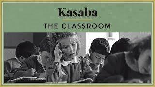 Kasaba - The Classroom
