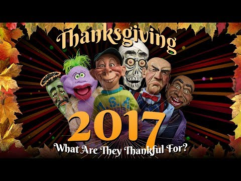 THANKSGIVING: What Are The Guys Thankful For in 2017? | JEFF DUNHAM