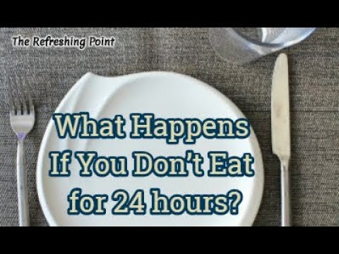 What Happens If You Don't Eat for 24 Hours - Intermittent Fasting is it Safe?