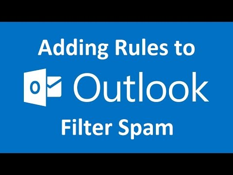 How to Add Rules to Outlook 2013/2016 to Filter Spam Emails