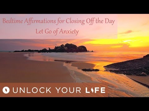 Bedtime Affirmations for Closing Off The Day | Let Go of Anxiety Before Sleep | Find Peace of Mind