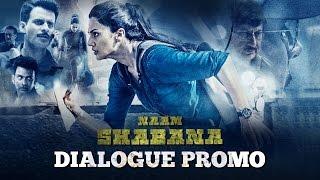 Sorry Bhaiya | Naam Shabana | Dialogue Promo | 31 March 2017