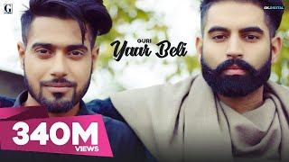 Yaar Beli (Full Video) Guri Ft Deep Jandu | Parmish Verma | Latest Punjabi Songs 2017 | Geet MP3