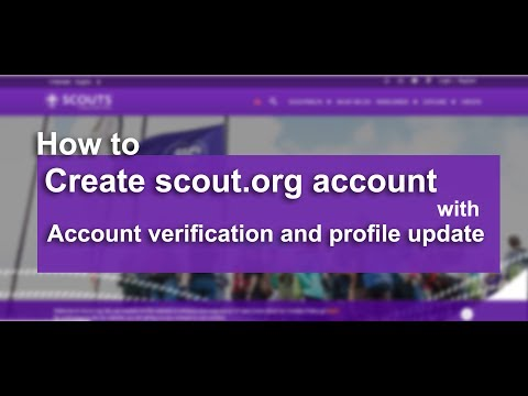 How to create scout.org account with account verification and profile update [For Scouts]