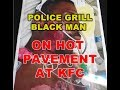 Cops Holds Black Man Amp 39 S Face Down On The Hot Pavement