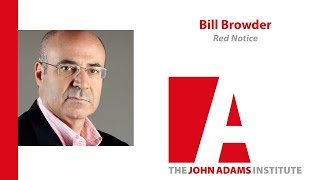 Bill Browder on Red Notice - John Adams Institute