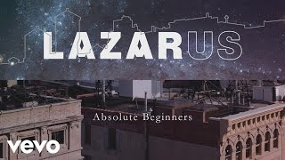 Absolute Beginners (Lazarus Cast Recording [Audio])