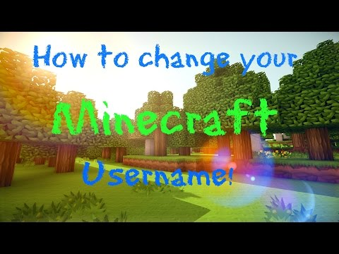 Minecraft ~ HOW TO CHANGE YOUR USERNAME 1.8.1 **NEW**