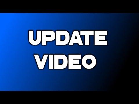 Sorry for not Uploading! (Update video)