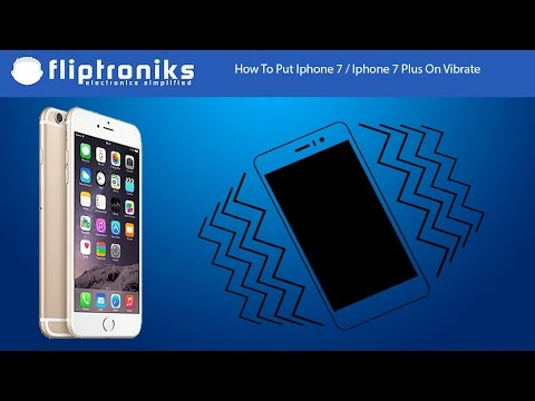 How To Put Iphone 7 / Iphone 7 Plus On Vibrate - Fliptroniks.com