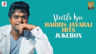 Veetla Isai - Harris Jayaraj Hits Jukebox   Latest Tamil Video Songs   2020 Tamil Songs