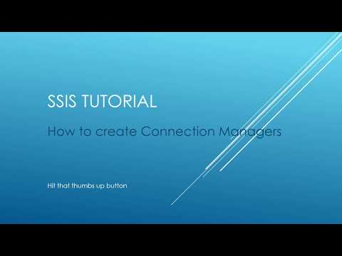 SSIS Tutorial - How to Create Connection Managers