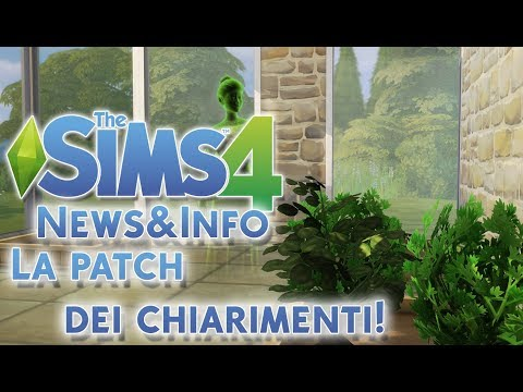 LA PATCH...DEI CHIARIMENTI! THE SIMS 4 NEWS E INFO