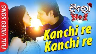 Kanchi Re Kanchi Re | Full Video Song | Babushan, Bhoomika | Hero No1 - TCP