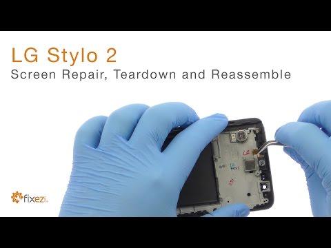LG Stylo 2 Screen Repair, Teardown and Reassemble - Fixez.com