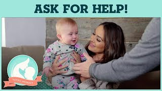 Every mom needs help from friends and family | Total Mommy
