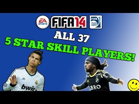 FIFA 14 - All 37 5 Star Skill Players!