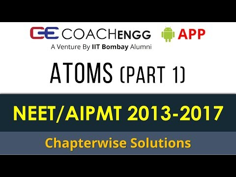 NEET Problems   Atoms (Part 1) (Modern Physics) 2013 to 2017 Chapterwise Solutions by Rohit Dahiya