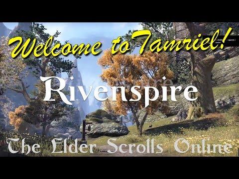 Welcome To Tamriel: Rivenspire - The Elder Scrolls Online