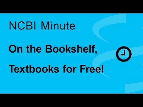 NCBI Minute: On the NCBI Bookshelf, Textbooks for Free!